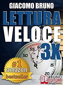 """Leggi """"lettura veloce 3x"""" di Giacomo Bruno"""
